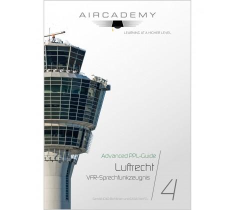 Advanced PPL Guide Luftrecht und VFR-Sprechfunk Deutschland Ebook