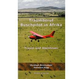 Traumberuf Buschpilot in Afrika - Traum und Abenteuer