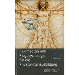 Flugmedizin und Flugpsychologie