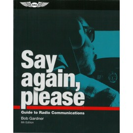 Say Again, Please - Guide to Radio Communications